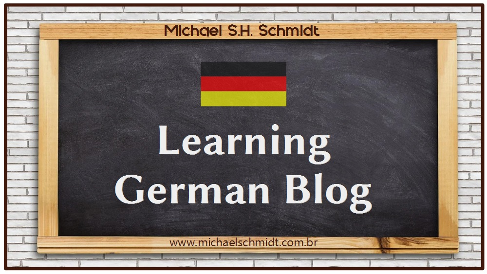 Learning German Blog from Michael Schmidt