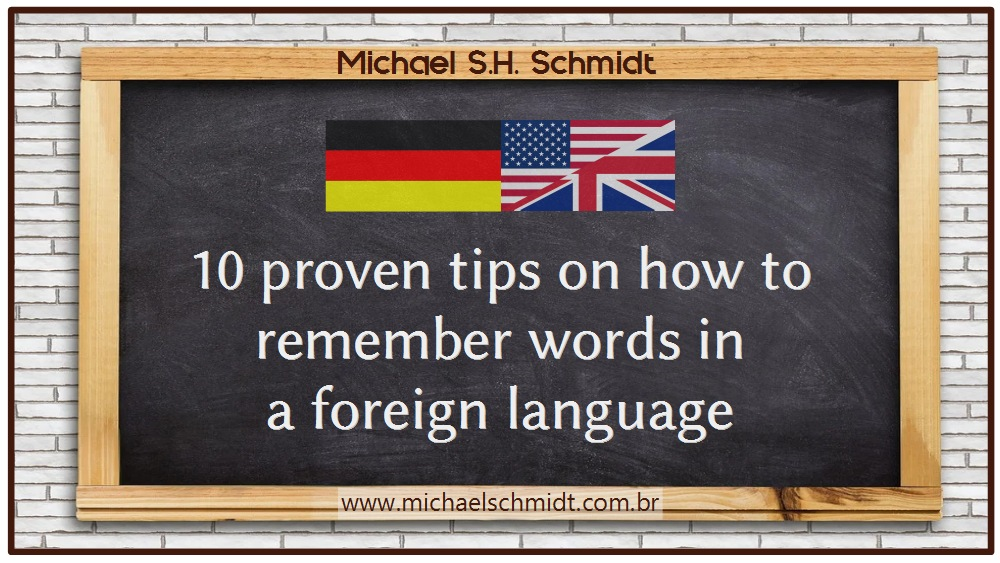 10 proven tips on how to remember words in a foreign language