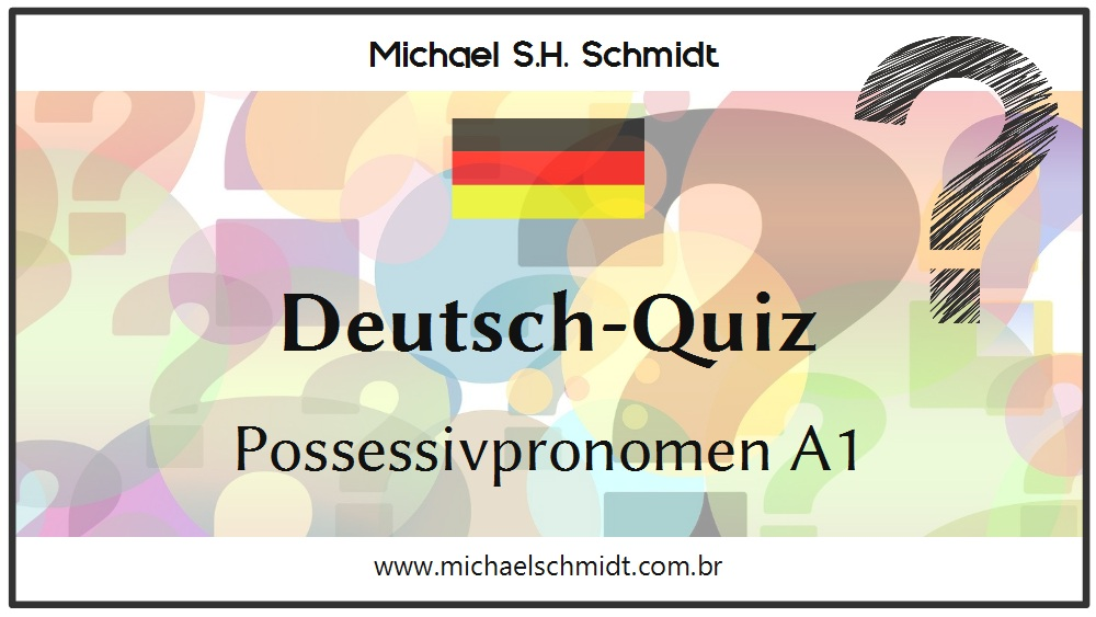 Deutsch-Quiz Possessivpronomen A1